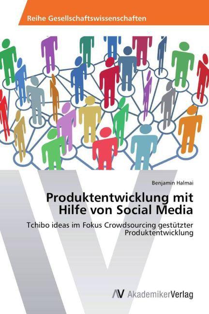 Produktentwicklung mit Hilfe von Social Media a...