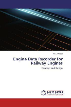 Engine Data Recorder for Railway Engines als Bu...