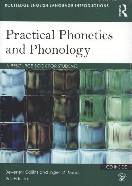 Practical Phonetics and Phonology als Buch von ...