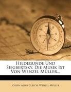 Hildegunde und Siegbertsky.