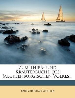 Zum Thier- und Kräuterbuche des mecklenburgischen Volkes. als Taschenbuch
