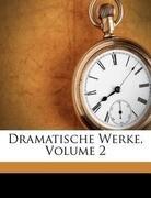 Dramatische Werke von Ludwig Eckardt: Friedrich Schiller.