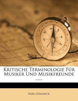 Kritische Terminologie für Musiker und Musikfre...