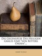 Die Gegensätze des heiligen Grales und von Ritters Orden, Drittes Heft