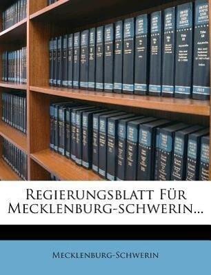 Regierungs-Blatt für Mecklenburg-Schwerin, Jahr...