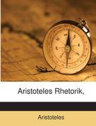 Aristoteles Rhetorik,