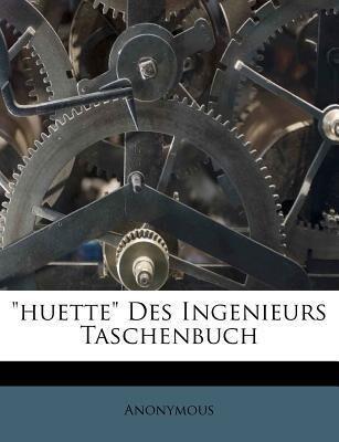 Des Ingenieurs Taschenbuch, sechste Auflage als...