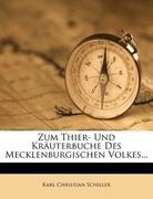 Zum Thier- und Kräuterbuche des mecklenburgischen Volkes.