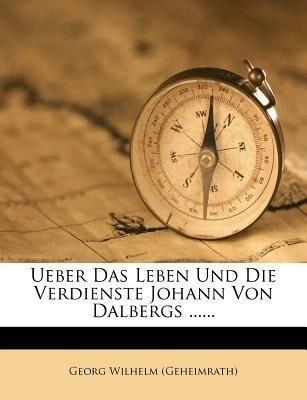 Ueber das Leben und die Verdienste Johann von D...
