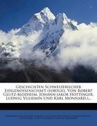 Der Geschichten Schweizerischer Eidgenossenschaft, dritter Theil