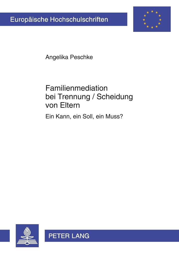 Familienmediation bei Trennung / Scheidung von ...