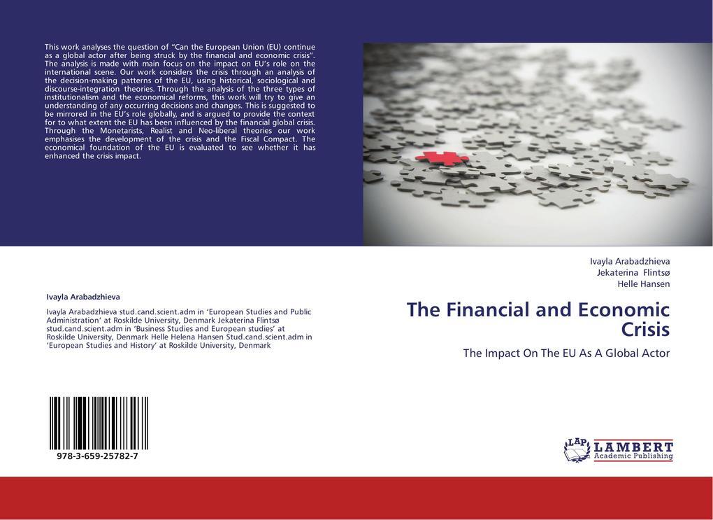 The Financial and Economic Crisis als Buch von ...
