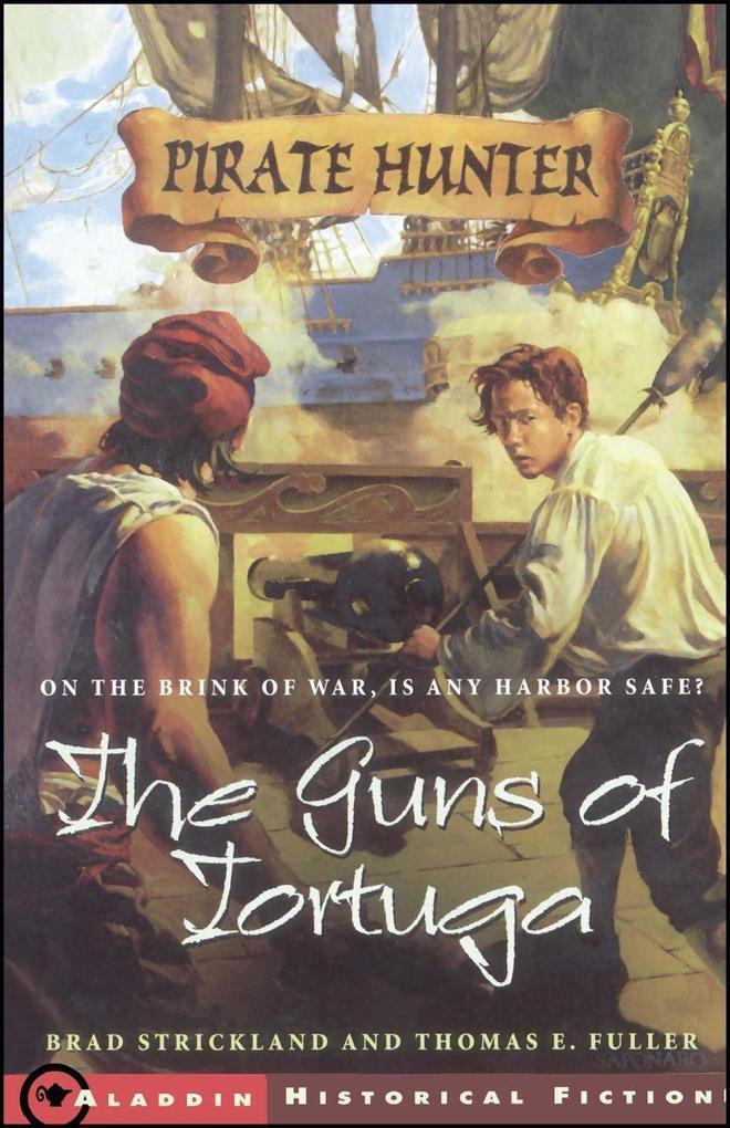 The Guns of Tortuga als eBook epub