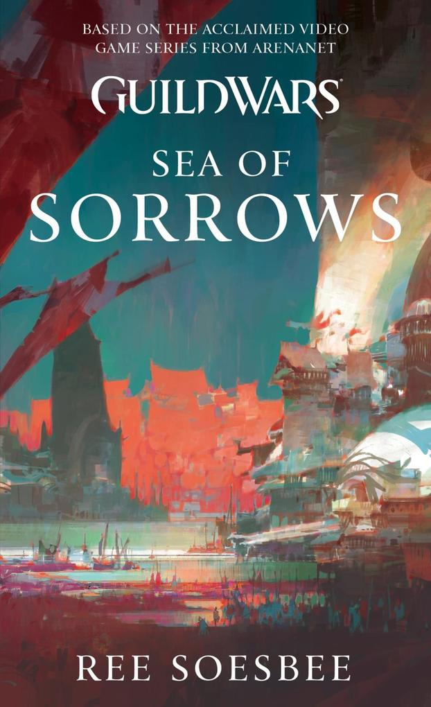 Guild Wars: Sea of Sorrows als eBook Download v...
