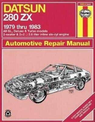Datsun 280ZX 1979 Thru 1983 als Taschenbuch