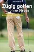 Zügig Golfen ohne Stress