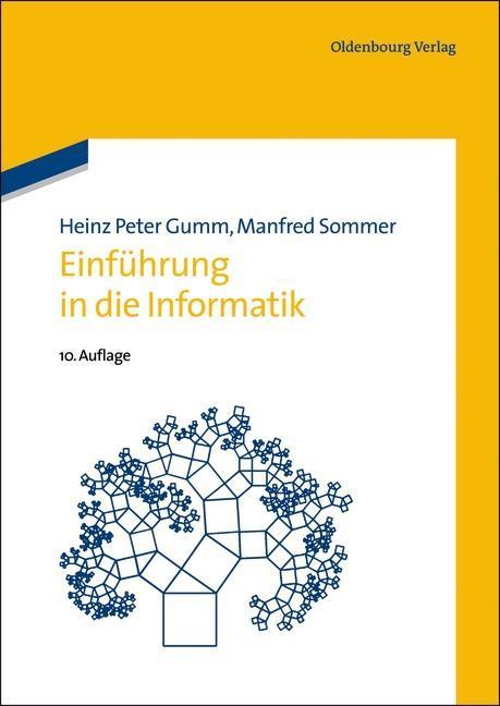Einführung in die Informatik als Buch von Heinz...