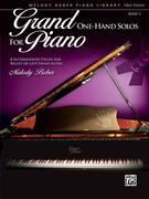 Grand One-Hand Solos for Piano: 8 Intermediate Pieces for Right or Left Hand Alone