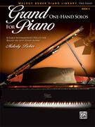 Grand One-Hand Solos for Piano: 8 Early Intermediate Pieces for Right or Left Hand Alone