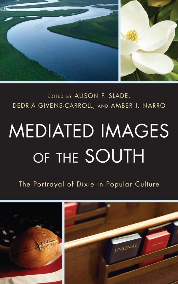 Mediated Images of the South als eBook Download...