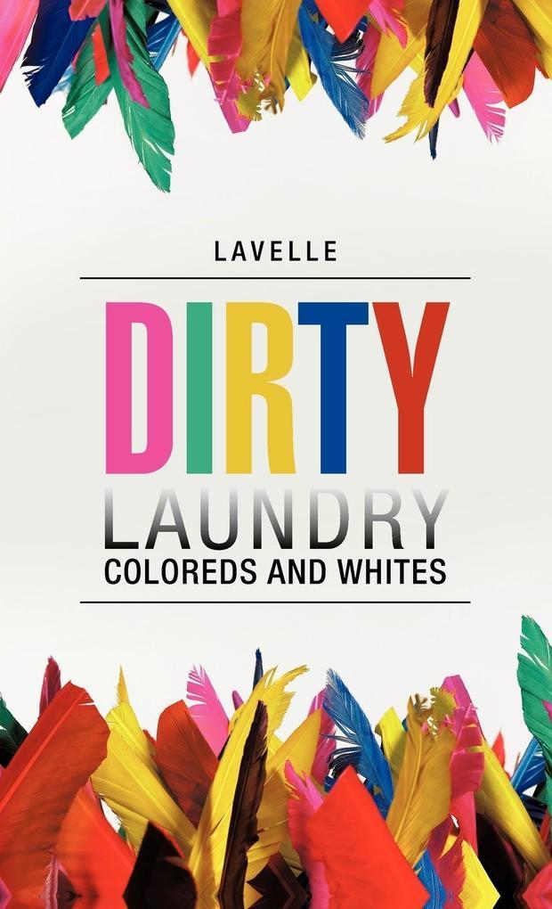 Dirty Laundry als Buch von Lavelle