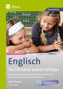 Englisch fachfremd unterrichten - Die Praxis 1+2
