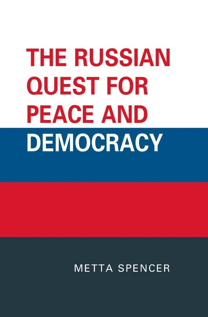 The Russian Quest for Peace and Democracy als e...