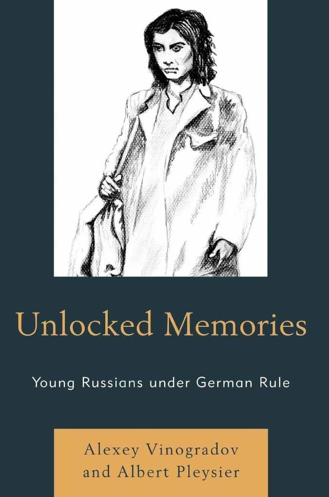 Unlocked Memories als eBook Download von Alexey...
