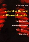 Vegetative Dystonie - Die Allerweltskrankheit