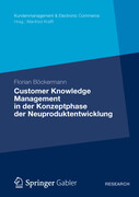 Customer Knowledge Management in der Konzeptphase der Neuproduktentwicklung