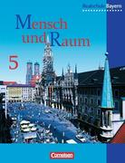 Geographie 5. Schülerbuch. Realschule. Bayern. Neubearbeitung