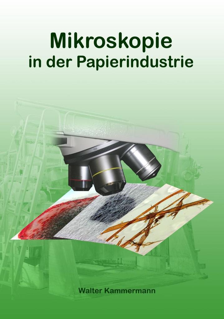 Mikroskopie in der Papierindustrie als eBook Do...