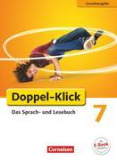 Doppel-Klick - Grundausgabe. 7. Schuljahr. Schülerbuch
