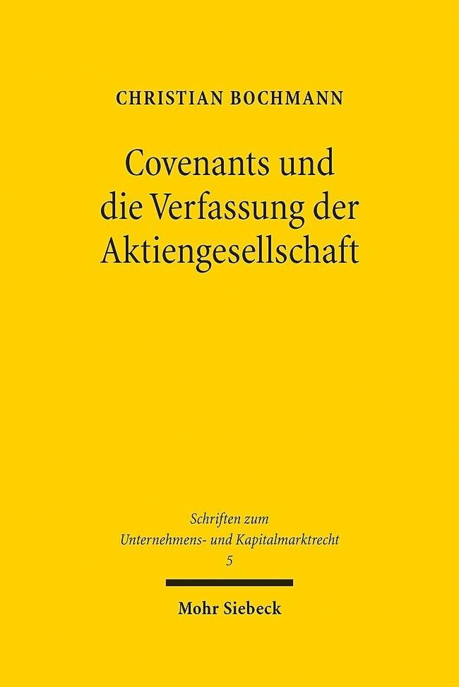 Covenants und die Verfassung der Aktiengesellsc...