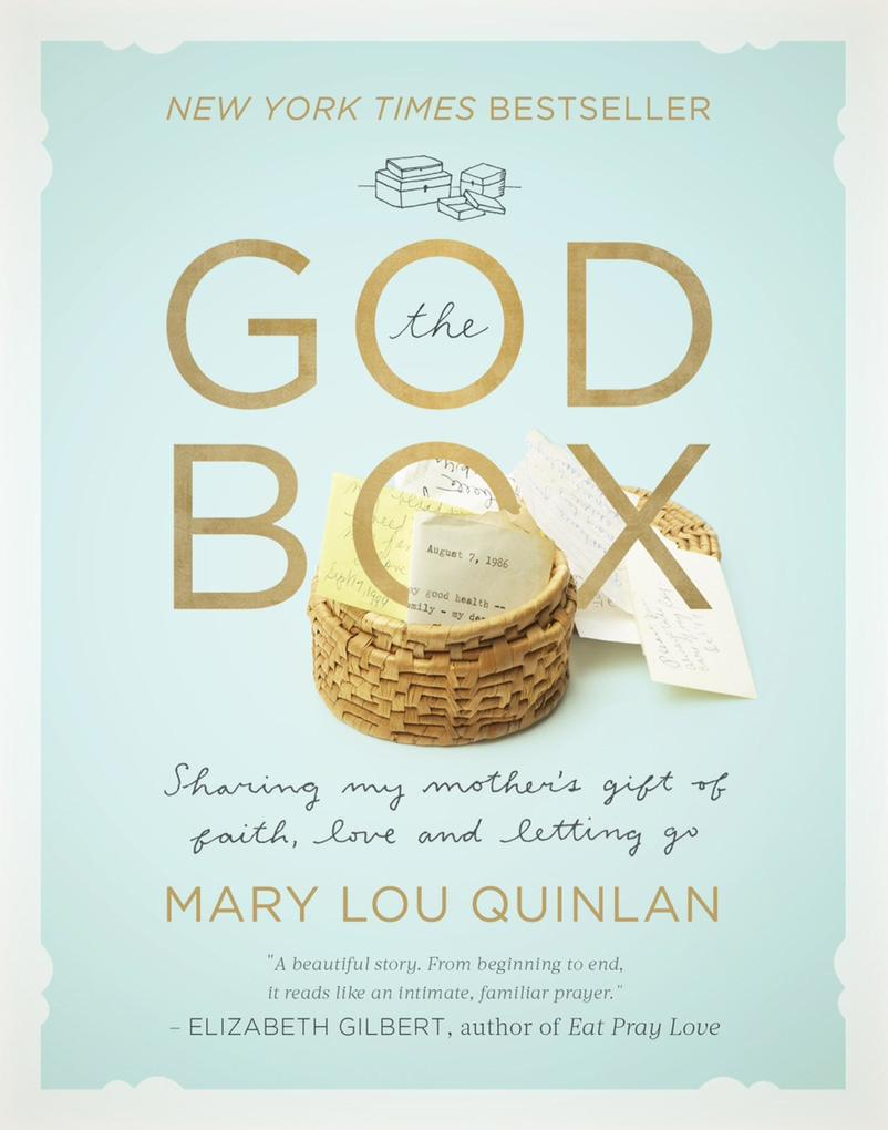 The God Box: Sharing My Mother´s Gift of Faith,...