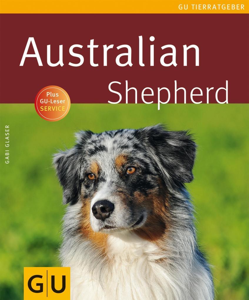 Australian Shepherd als eBook Download von Gabr...
