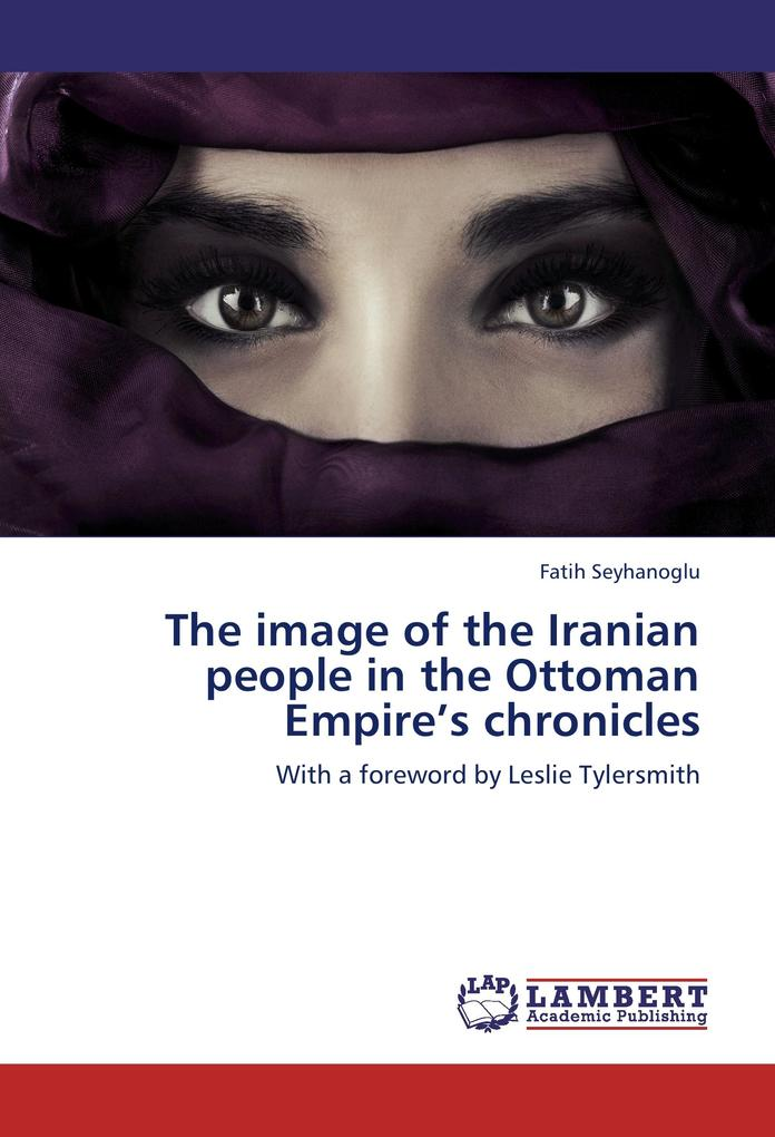 The image of the Iranian people in the Ottoman ...