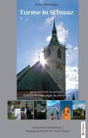 Türme in Schwaz als Buch von Peter Hörhager