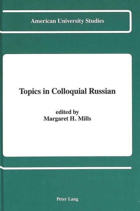 Topics in Colloquial Russian als Buch von