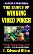 The Basics of Winning Video Poker