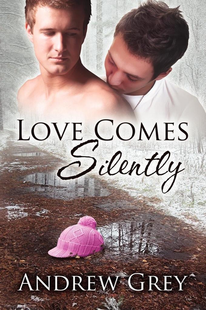 Love Comes Silently als Buch von Andrew Grey