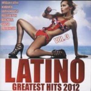 Latino Greatest Hits 2012 Vol.3