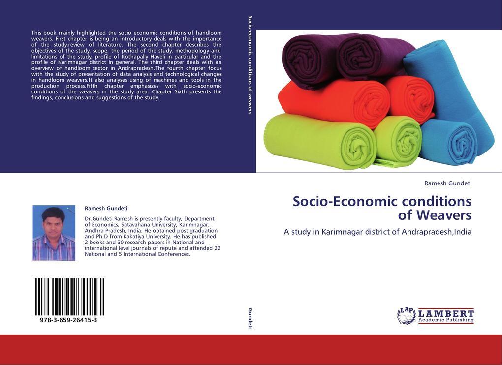 Socio-Economic conditions of Weavers als Buch (kartoniert)
