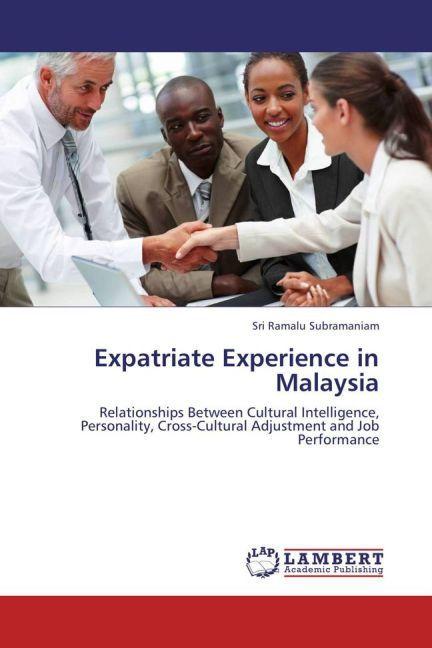 Expatriate Experience in Malaysia als Buch von ...