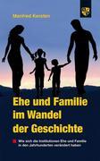 Ehe und Familie im Wandel der Geschichte