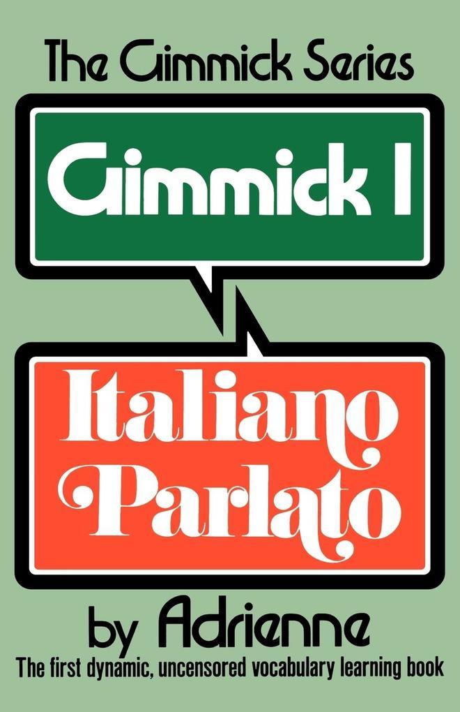Gimmick I: Italiano Parlato als Taschenbuch