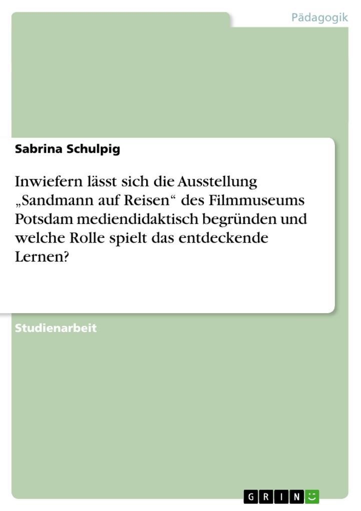 Inwiefern lässt sich die Ausstellung Sandmann a...