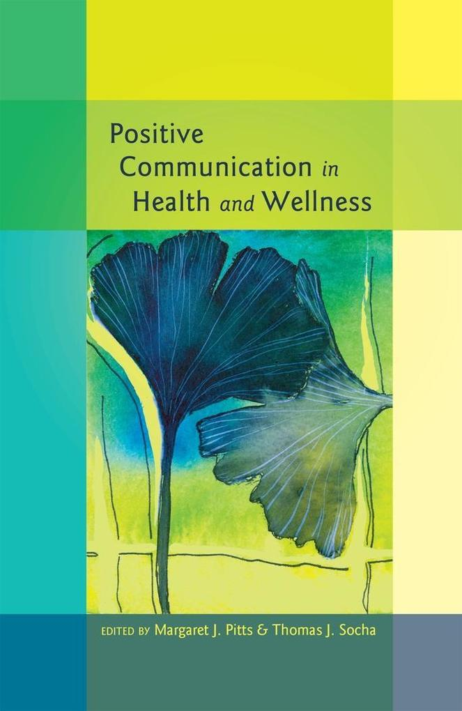 Positive Communication in Health and Wellness a...