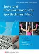 Sport- und Fitnesskaufmann - Band 3 Schülerband
