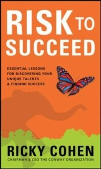 Risk to Succeed: Essential Lessons for Discover...